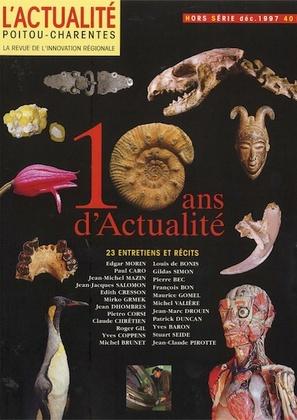 L'Actualité Poitou-Charentes Hors Série Décembre 1997,  Spécial 10 ans