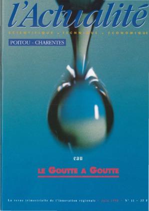 L'Actualité Scientifique, Technique, Économique Poitou-Charentes, numéro 11, juin 1990