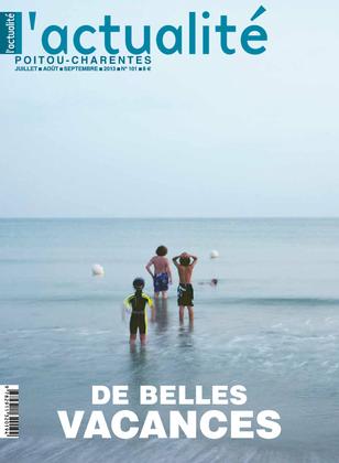 L'actualité Poitou-Charentes, numéro 101, juillet , août, septembre 2013.