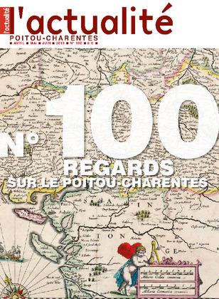 L'Actualité Poitou-Charentes n° 100